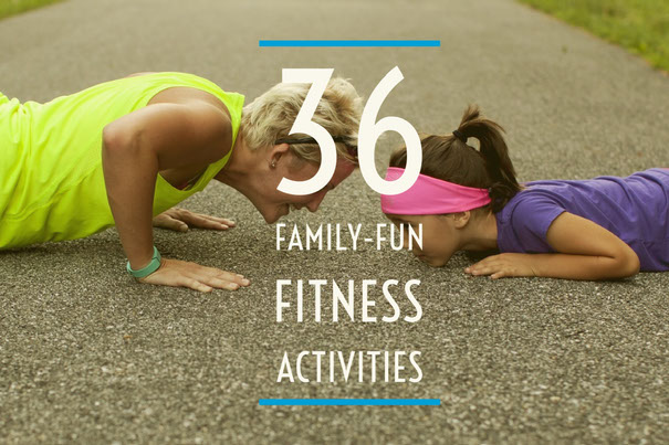 GG Example project: 36 Family-Fun Fitness Activities